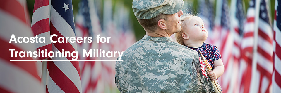 acosta careers for transitioning military