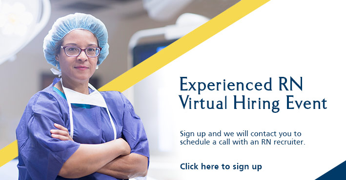 Experienced RN Virtual Hiring Event