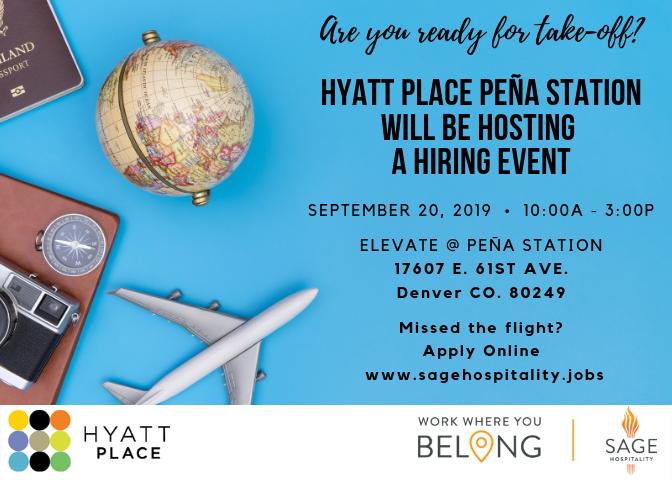 Job Fair Hyatt Place Pena Station September 20th at 10:00 AM