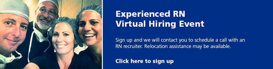 Experienced RN Virtual Hiring Event